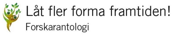 låt fler forma forskarantologi